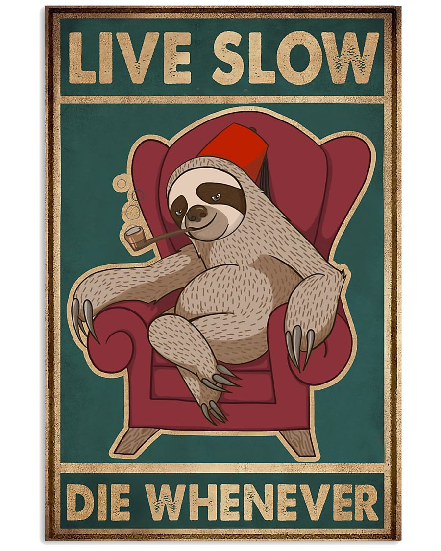 Live Slow Die Whenever 11x17 Poster