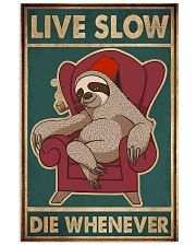 Live Slow Die Whenever 11x17 Poster front