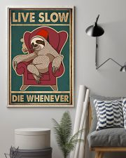 Live Slow Die Whenever 11x17 Poster lifestyle-poster-1