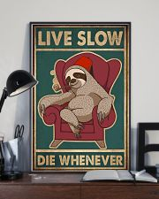 Live Slow Die Whenever 11x17 Poster lifestyle-poster-2
