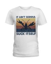 It Aint Gonna Suck Itself Ladies T-Shirt thumbnail