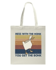 Mess With The Honk Tote Bag thumbnail