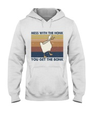 Mess With The Honk Hooded Sweatshirt front