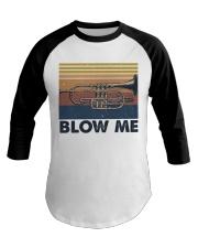 Blow Me Funny Shirt Baseball Tee thumbnail