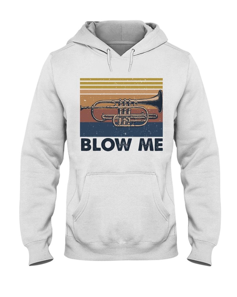 Blow Me Funny Shirt Hooded Sweatshirt
