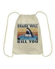 Shark Will Kill You Drawstring Bag thumbnail