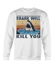 Shark Will Kill You Crewneck Sweatshirt thumbnail