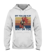 Eff You See Key Hooded Sweatshirt front