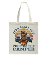 Thou Shall Not Poop IN The Camper Tote Bag thumbnail