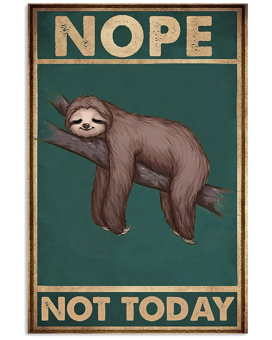 Nope Today 11x17 Poster