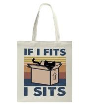 If I Fits I Sits Tote Bag thumbnail