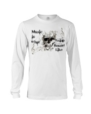 What Feelings Sound Like Long Sleeve Tee tile