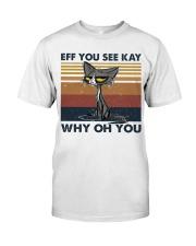Eff You See Key Classic T-Shirt thumbnail