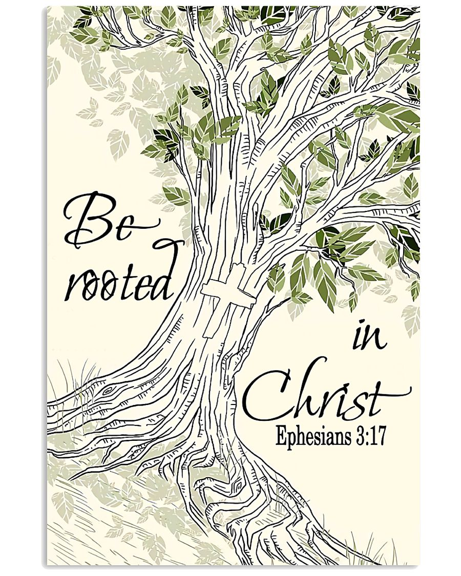 Be Rooted In Christ 11x17 Poster