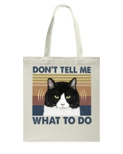 Dont Tell Me What To Do Tote Bag thumbnail