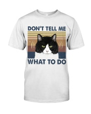 Dont Tell Me What To Do Classic T-Shirt thumbnail