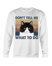 Dont Tell Me What To Do Crewneck Sweatshirt thumbnail