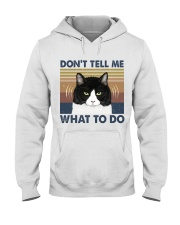 Dont Tell Me What To Do Hooded Sweatshirt front