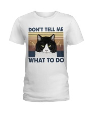 Dont Tell Me What To Do Ladies T-Shirt thumbnail