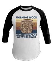 Morning Wood Funny Shirt Baseball Tee thumbnail