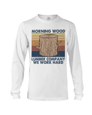 Morning Wood Funny Shirt Long Sleeve Tee thumbnail