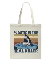 Plastic Is The Real Killer Tote Bag thumbnail