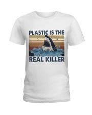 Plastic Is The Real Killer Ladies T-Shirt thumbnail