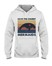 Save The Chubby Mermaids Hooded Sweatshirt front