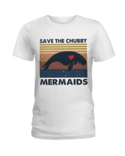 Save The Chubby Mermaids Ladies T-Shirt thumbnail