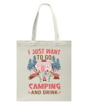 I Just Want To Go Camping Tote Bag thumbnail