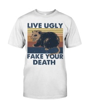 Live Ugly Fake Your Death Classic T-Shirt thumbnail