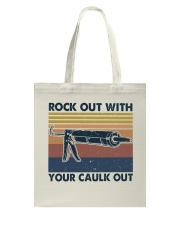 Rock Out With Your Caulk Out Tote Bag thumbnail