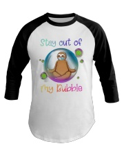 Stay Out Of My Bubble Baseball Tee thumbnail
