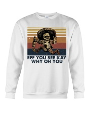 Eff You See Key Crewneck Sweatshirt thumbnail