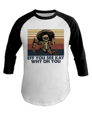 Eff You See Key Baseball Tee thumbnail