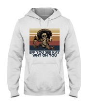 Eff You See Key Hooded Sweatshirt front