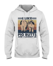 I Like Pig Butts Hooded Sweatshirt front