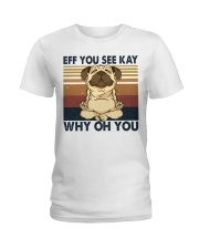 Eff You See Key Ladies T-Shirt thumbnail