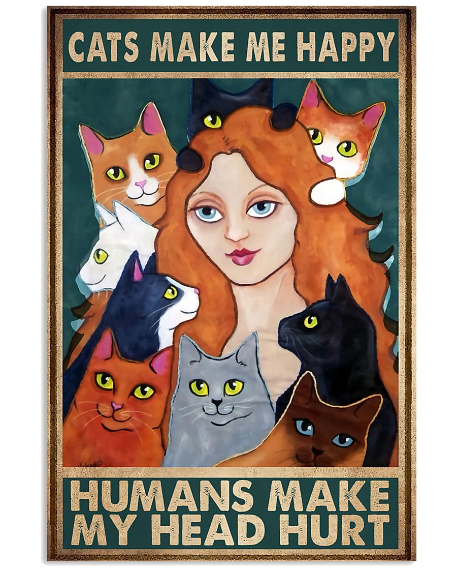 Cats Make Me Happy 11x17 Poster