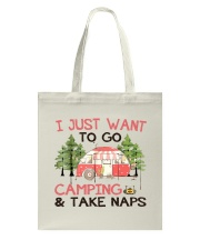 I Just Want To Go Camping Tote Bag tile