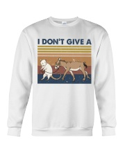 I Dont Give A Funny Shirt Crewneck Sweatshirt thumbnail