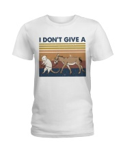 I Dont Give A Funny Shirt Ladies T-Shirt thumbnail