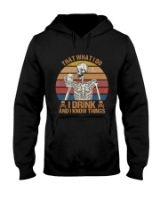I Drink And I Know Things Hooded Sweatshirt thumbnail