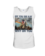 Eff You See Kay Unisex Tank tile