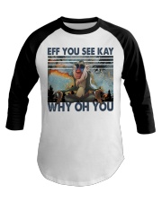 Eff You See Kay Baseball Tee thumbnail