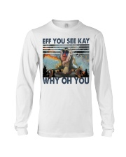 Eff You See Kay Long Sleeve Tee thumbnail