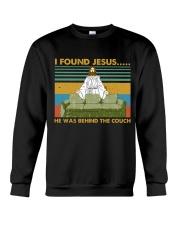 I Found Jesus Crewneck Sweatshirt thumbnail