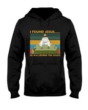 I Found Jesus Hooded Sweatshirt thumbnail