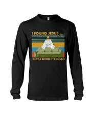 I Found Jesus Long Sleeve Tee thumbnail