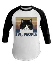 Ew People Funny Cat Baseball Tee thumbnail